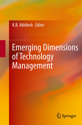 Akhilesh | Emerging Dimensions of Technology Management | Buch | sack.de