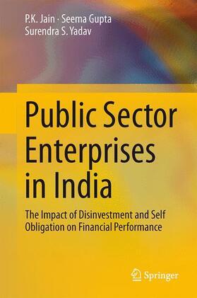 Jain / Yadav / Gupta | Public Sector Enterprises in India | Buch | sack.de
