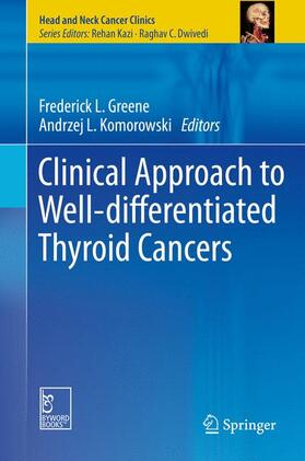 Greene / Komorowski | Clinical Approach to Well-differentiated Thyroid Cancers | Buch | sack.de