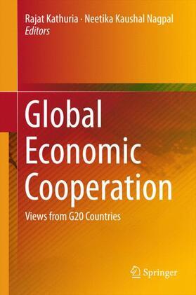 Kathuria / Nagpal | Global Economic Cooperation | Buch | sack.de