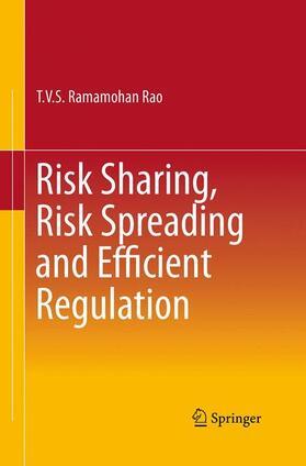 Rao | Risk Sharing, Risk Spreading and Efficient Regulation | Buch | sack.de