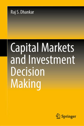 Dhankar | Capital Markets and Investment Decision Making | Buch | sack.de