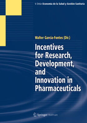 Garcia-Fontes | Incentives for Research, Development, and Innovation in Pharmaceuticals | Buch | sack.de