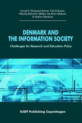 Jensen / Kaiser | Denmark and the Information Society | Buch | sack.de