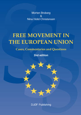 Broberg / Holst-Christensen | Free Movement in the European Union | Buch | sack.de
