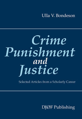 Bondeson | Crime, Punishment, and Justice | Buch | Sack Fachmedien