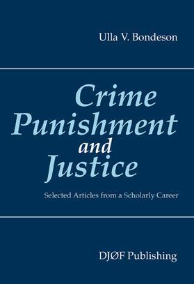 Bondeson | Crime, Punishment, and Justice | Buch | sack.de