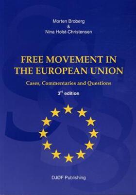Broberg / Holst-Christensen | Free Movement in The European Union | Buch | sack.de