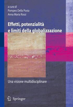 Della Posta / Rossi | Effetti, potenzialità e limiti della globalizzazione | Buch | sack.de