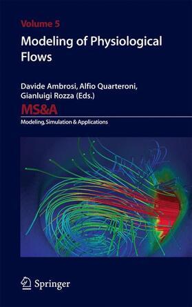 Ambrosi / Quarteroni / Rozza | Modeling of Physiological Flows | Buch | sack.de