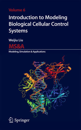 Liu | Introduction to Modeling Biological Cellular Control Systems | Buch | sack.de