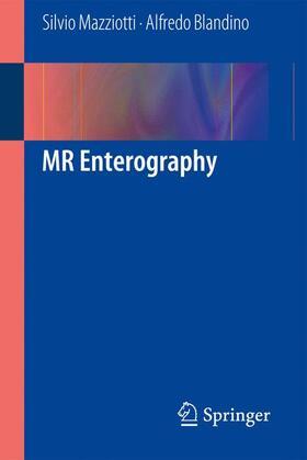 Mazziotti / Blandino | MR Enterography | Buch | sack.de