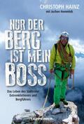 Hainz Nur der Berg ist mein Boss | Sack Fachmedien