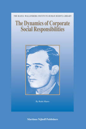 Mares   The Dynamics of Corporate Social Responsibilities   Buch   sack.de