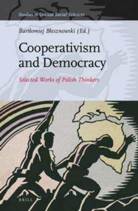 Blesznowski   Cooperativism and Democracy   Buch   sack.de