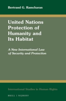 Ramcharan   United Nations Protection of Humanity and Its Habitat   Buch   sack.de