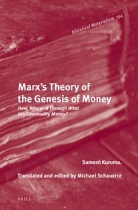 Kuruma | Marx's Theory of the Genesis of Money | Buch | sack.de