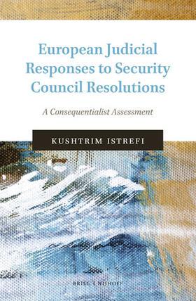 Istrefi | European Judicial Responses to Security Council Resolutions | Buch | sack.de