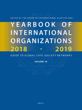 Yearbook of International Organizations 2018-2019, Volumes 1a & 1b (Set)   Buch   sack.de