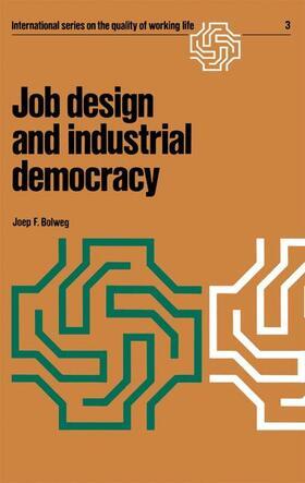 Bolweg | Job design and industrial democracy | Buch | sack.de