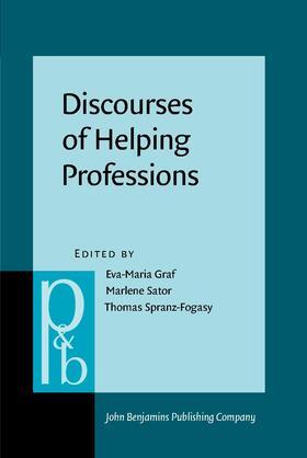 Graf / Sator / Spranz-Fogasy | Discourses of Helping Professions | Buch | Sack Fachmedien