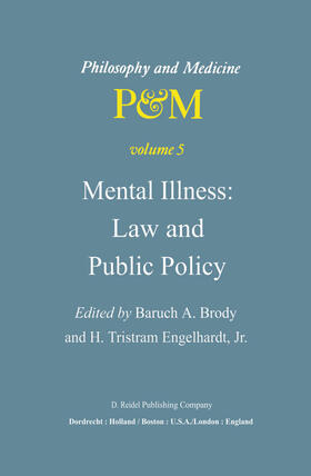 Brody / Engelhardt Jr | Mental Illness: Law and Public Policy | Buch | sack.de