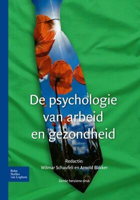 Schaufeli / Bakker | De psychologie van arbeid en gezondheid | Buch | sack.de