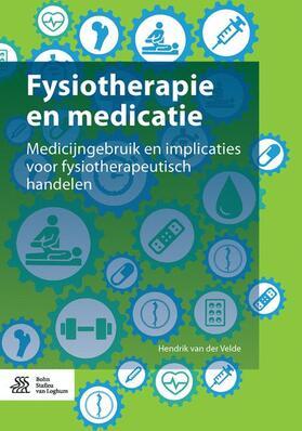 van der Velde | Fysiotherapie en medicatie | Buch | sack.de