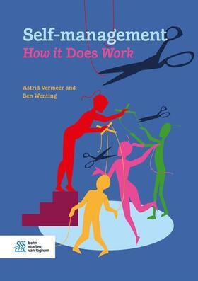 Vermeer / Wenting | Self-Management. How It Does Work | Buch | sack.de