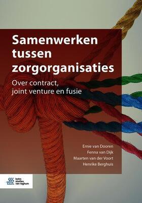 van Dooren / van Dijk / van der Voort   Samenwerken tussen zorgorganisaties   Buch   sack.de