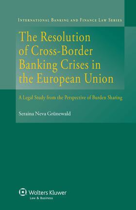Gruenewald | The Resolution of Cross-Border Banking Crises in the EU | Buch | sack.de