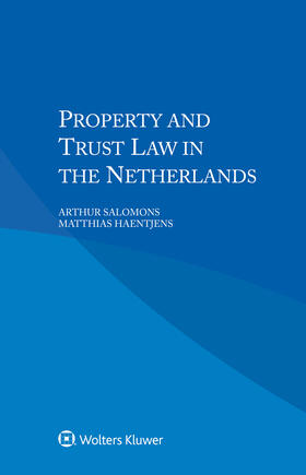 Salomons / Haentjens | PROPERTY & TRUST LAW IN THE NE | Buch | sack.de