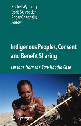 Chennells / Schroeder / Wynberg | Indigenous Peoples, Consent and Benefit Sharing | Buch | sack.de