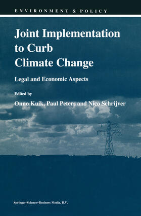 Kuik / Peters / Schrijver   Joint Implementation to Curb Climate Change   Buch   Sack Fachmedien