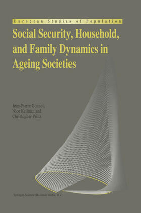 Gonnot / Keilman / Prinz | Social Security, Household, and Family Dynamics in Ageing Societies | Buch | sack.de