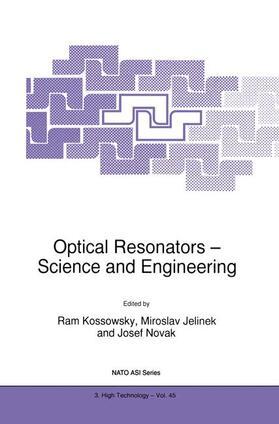 Kossowsky / Jelinek / Novák   Optical Resonators - Science and Engineering   Buch   sack.de