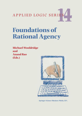 Rao / Wooldridge | Foundations of Rational Agency | Buch | sack.de