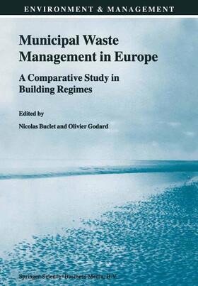 Buclet / Godard | Municipal Waste Management in Europe | Buch | sack.de