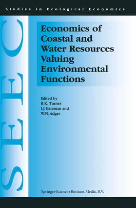 Turner / Bateman / Adger   Economics of Coastal and Water Resources: Valuing Environmental Functions   Buch   Sack Fachmedien