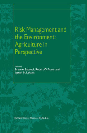 Babcock / Fraser / Lekakis | Risk Management and the Environment: Agriculture in Perspective | Buch | sack.de