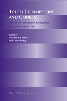 Darcy / Schabas | Truth Commissions and Courts | Buch | sack.de
