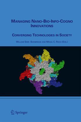 Bainbridge / Roco | Managing Nano-Bio-Info-Cogno Innovations | Buch | sack.de