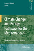 Moniz    Climate Change and Energy Pathways for the Mediterranean   Buch    Sack Fachmedien