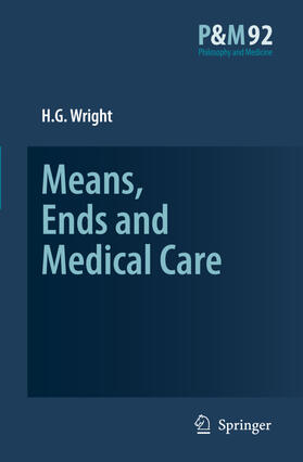 Wright   Means, Ends and Medical Care   Buch   sack.de