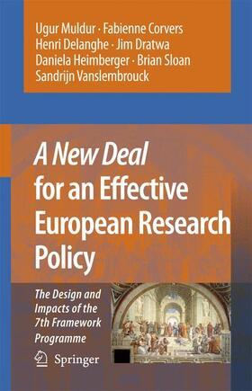 Muldur / Corvers / Delanghe | A New Deal for an Effective European Research Policy | Buch | sack.de
