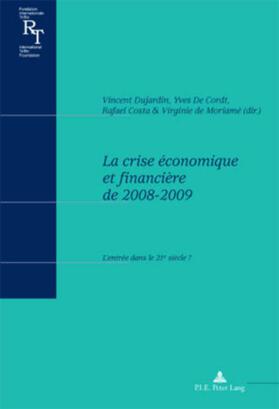 Dujardin / De Cordt / Costa   La crise économique et financière de 2008-2009   Buch   sack.de