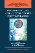 Chen / Ren / Jialin |  Development and Applications of Free Electron Lasers | Buch |  Sack Fachmedien
