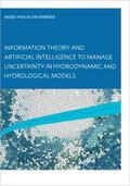 Jemberie |  Information Theory and Artificial Intelligence to Manage Uncertainty in Hydrodynamic and Hydrological Models | Buch |  Sack Fachmedien