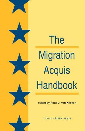 Van Krieken | The Migration Acquisition Handbook:The Foundation for a Common European Migration Policy | Buch | sack.de