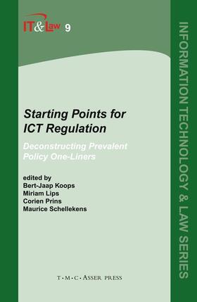Koops / Prins / Schellekens | Starting Points for ICT Regulation | Buch | sack.de